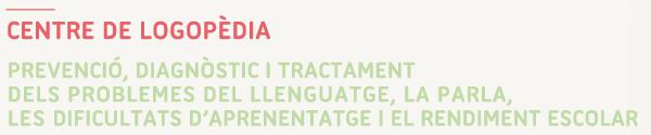 Lexika Logopèdia - Prevenció, diagnòstic i tractament dels problemes del llenguatge, la parla, les dificultats d'aprenentatge i el rendiment escolar